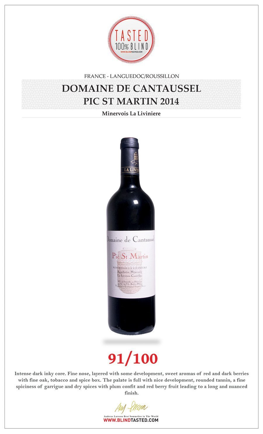 Domaine de Cantaussel - Pic St Martin - Tasted 100% blind
